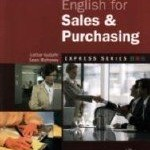 Lothar Gutjahr, Sean Mahoney - English for Sales and Purchasing. Английский для торговли и снабжения