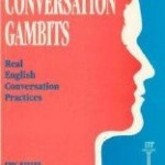 Eric Keller, Sylvia T. Warner - Conversation Gambits. Real English Conversation Practices