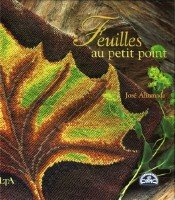 Ahumada Jose - Feuilles au petit point (вышитые листья)