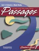 Jack C. Richards, Chuck Sandy - Passages 1 (Student's book + Audio, Workbook, Teacher's manual)