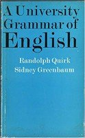 R.Quirk, S.Greenbaum - A University Grammar of English