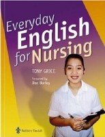 Grice T. - Everyday English for Nursing