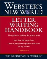 Robert W. Bly - Webster's new world -  Letter Writing Handbook